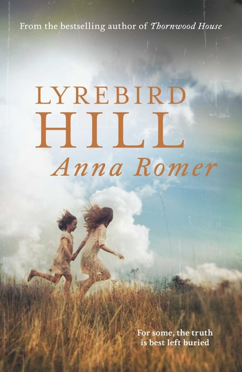 Lyrebird Hill ebook by Anna Romer