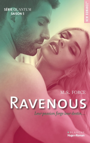Quantum Saison 5 Ravenous ebook by Marie Force