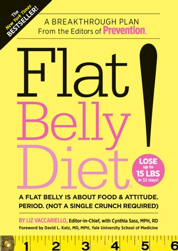 Flat Belly Diet! ebook by Liz Vaccariello,Cynthia Sass