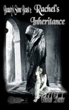 Rachel's Inheritance ebook by Shiloh Darke, TBD