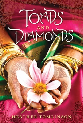 Toads and Diamonds - A Novel ebook by Heather Tomlinson