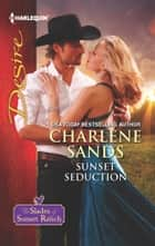 Sunset Seduction ebook by Charlene Sands
