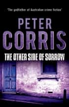 The Other Side of Sorrow - Cliff Hardy 23 ebook by