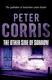 The Other Side of Sorrow - Cliff Hardy 23 ebook by Peter Corris
