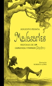 Malasartes ebook by Augusto Pessôa