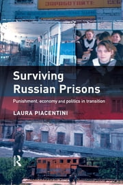 Surviving Russian Prisons ebook by Laura Piacentini
