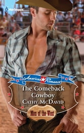The Comeback Cowboy ebook by Cathy McDavid