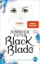 Black Blade - Die helle Flamme der Magie ebook by Jennifer Estep, Vanessa Lamatsch