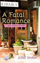 A Fatal Romance eBook by June Shaw