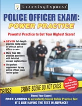 Police Officer Exam: Power Practice ebook by Learning Express Editors