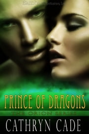 Prince of Dragons ebook by Cathryn Cade