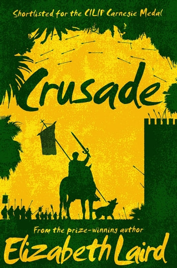 Crusade ebook by Elizabeth Laird