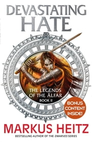 Devastating Hate - The Legends of the Alfar Book II eBook by Markus Heitz