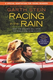 Racing in the Rain - My Life as a Dog eBook by Garth Stein