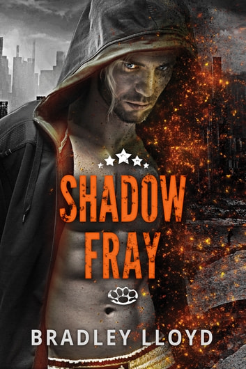 Shadow Fray ebook by Bradley Lloyd