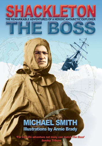 Shackleton - The Boss ebook by Michael Smith