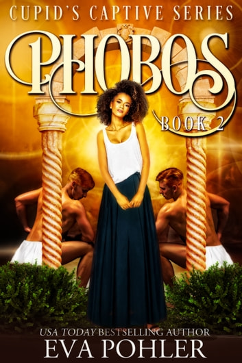 Phobos - A Captive Romance ebook by Eva Pohler