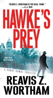 Hawke's Prey ebook by Reavis Z. Wortham