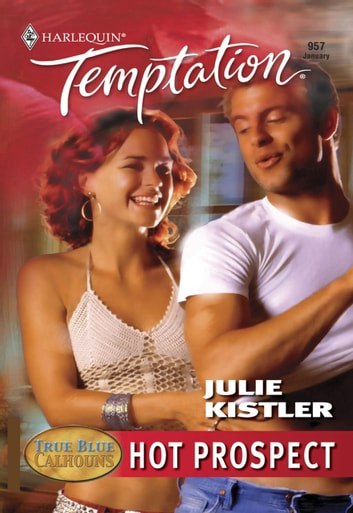 Hot Prospect (Mills & Boon Temptation) ebook by Julie Kistler