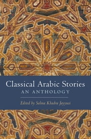 Classical Arabic Stories - An Anthology ebook by