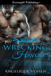 Wrecking Havoc ebook by Angelique Voisen
