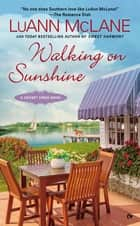 Walking on Sunshine eBook by LuAnn McLane
