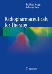 Radiopharmaceuticals for Therapy ebook by F. F. (Russ) Knapp,Ashutosh Dash
