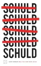 Schuld ebook by Walter van den Berg