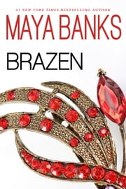 Brazen ebook by Maya Banks