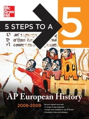 5 Steps to a 5 AP European History, 2008-2009 Edition ebook by Brautigam, Jeffrey