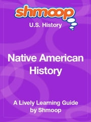 Shmoop US History Guide: Native American History ebook by Shmoop