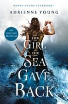 The Girl the Sea Gave Back - A Novel ebook by