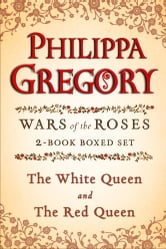 Philippa Gregory's Wars of the Roses 2-Book Boxed Set - The Red Queen and The White Queen ebook by Philippa Gregory