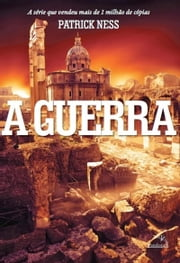 A Guerra ebook by Patrick Ness