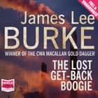 The Lost Get-Back Boogie audiobook by James Lee Burke