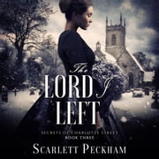 The Lord I Left audiobook by Scarlett Peckham
