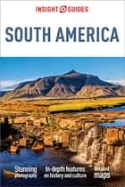 Insight Guides South America (Travel Guide eBook) ebook by Insight Guides