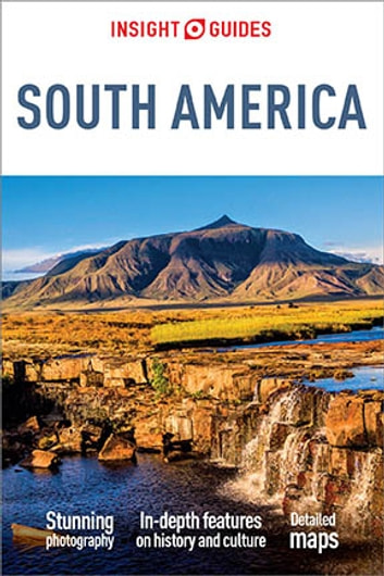 Insight Guides South America ebook by Insight Guides