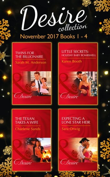 Desire Collection: November Books 1 - 4 (Mills & Boon e-Book Collections) ebook by Sarah M. Anderson,Karen Booth,Charlene Sands,Sara Orwig
