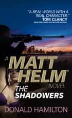 Matt Helm - The Shadowers ebook by Donald Hamilton