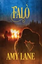 Falò ebook by Amy Lane, Valentina Andreose