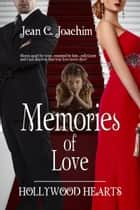 Memories of Love ebook by Jean  C. Joachim