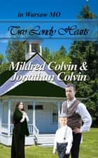 Two Lonely Hearts ebook by Mildred Colvin