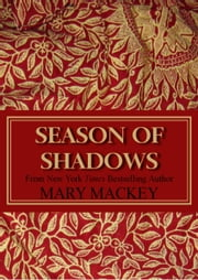 Season of Shadows ebook by Mary Mackey