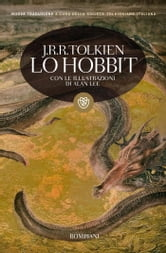 Lo Hobbit (illustrato) - Con le illustrazioni di Alan Lee ebook by John Ronald Reuel Tolkien