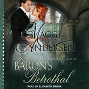 The Baron's Betrothal audiobook by Maggi Andersen