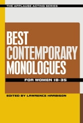 Best Contemporary Monologues for Women 18-35 ebook by Lawrence Harbison