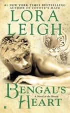 Bengal's Heart ebook by