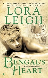 Bengal's Heart ebook by Lora Leigh