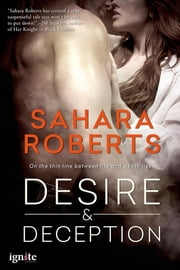 Desire & Deception ebook by Sahara Roberts